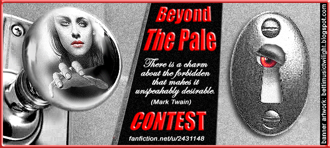 *: Beyond The Pale Contest